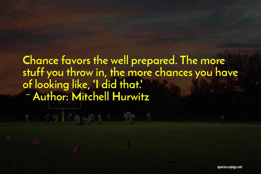 Done Doing Favors Quotes By Mitchell Hurwitz