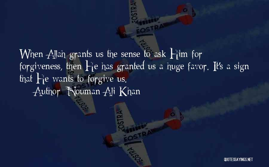 Done Doing Favors Quotes By Nouman Ali Khan