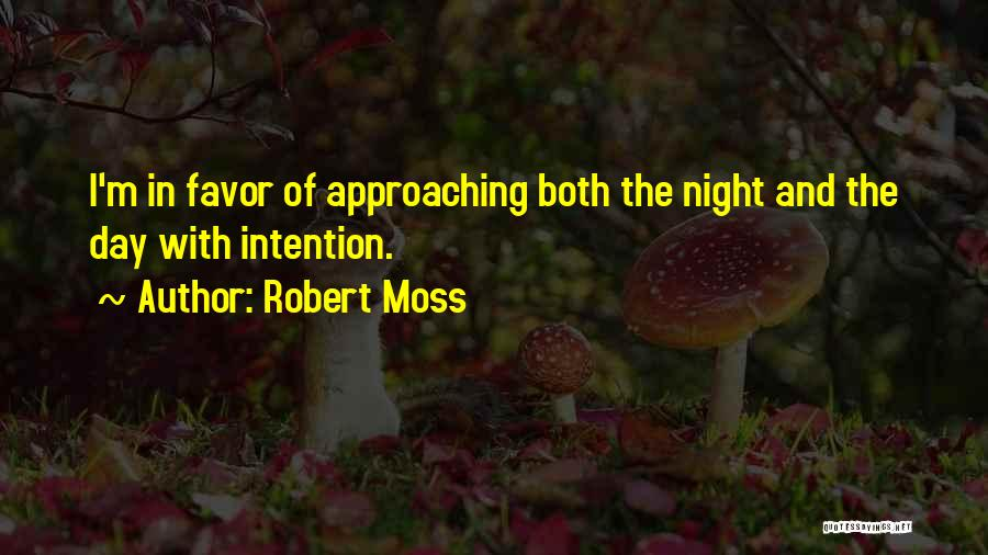Done Doing Favors Quotes By Robert Moss