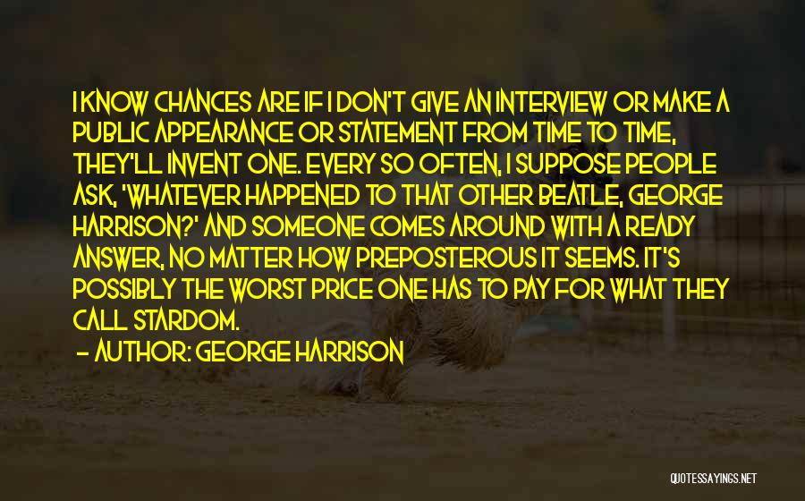 Done Giving You Chances Quotes By George Harrison