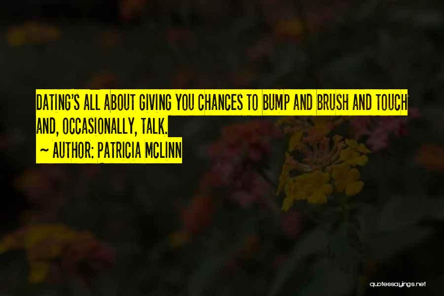 Done Giving You Chances Quotes By Patricia McLinn
