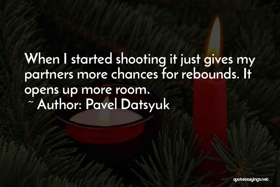 Done Giving You Chances Quotes By Pavel Datsyuk