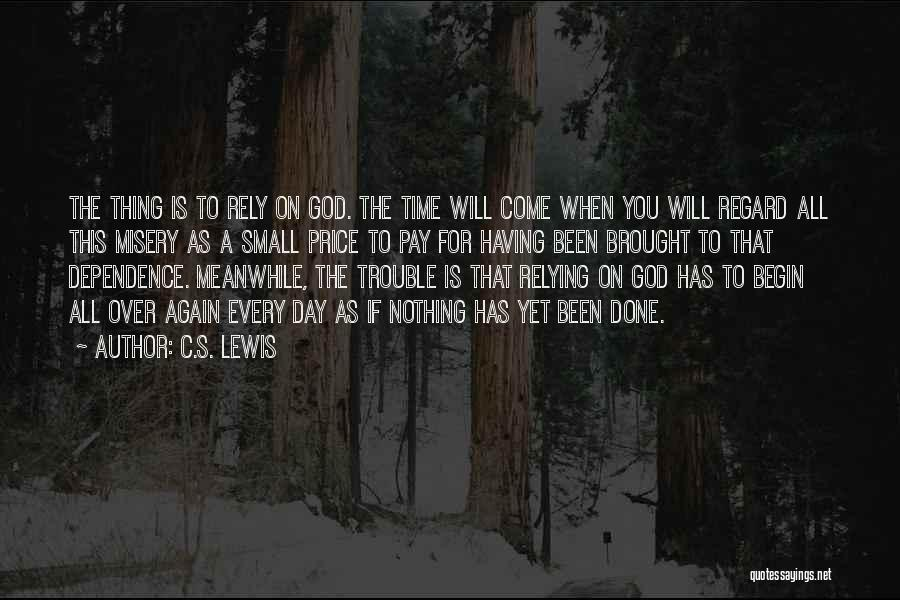 Done Over You Quotes By C.S. Lewis