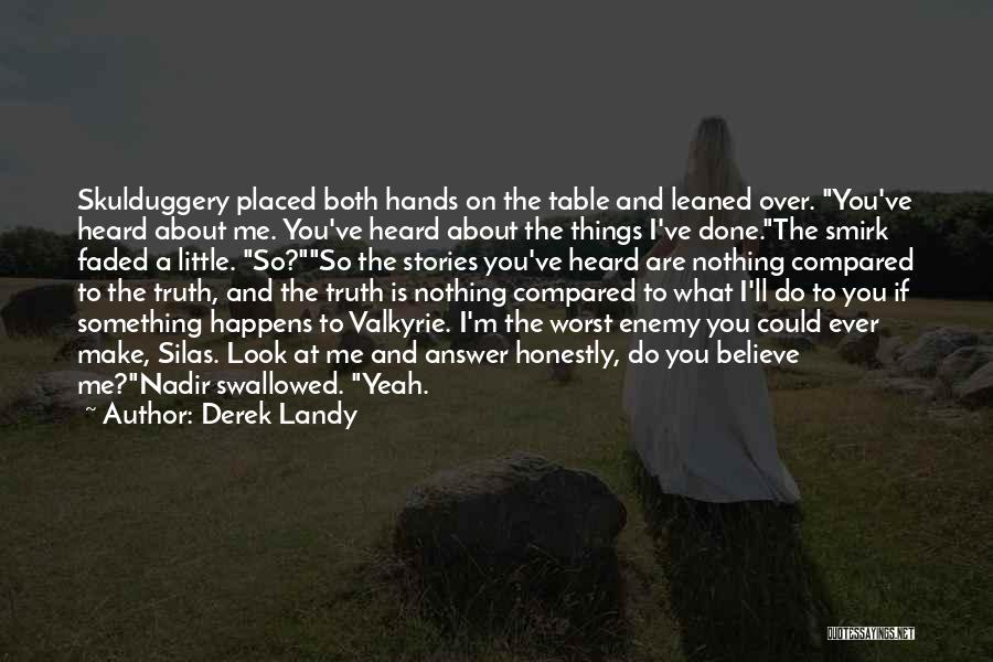 Done Over You Quotes By Derek Landy