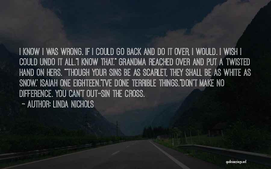 Done Over You Quotes By Linda Nichols