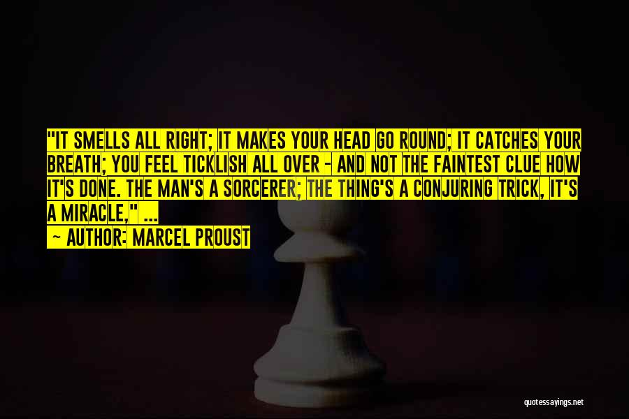 Done Over You Quotes By Marcel Proust