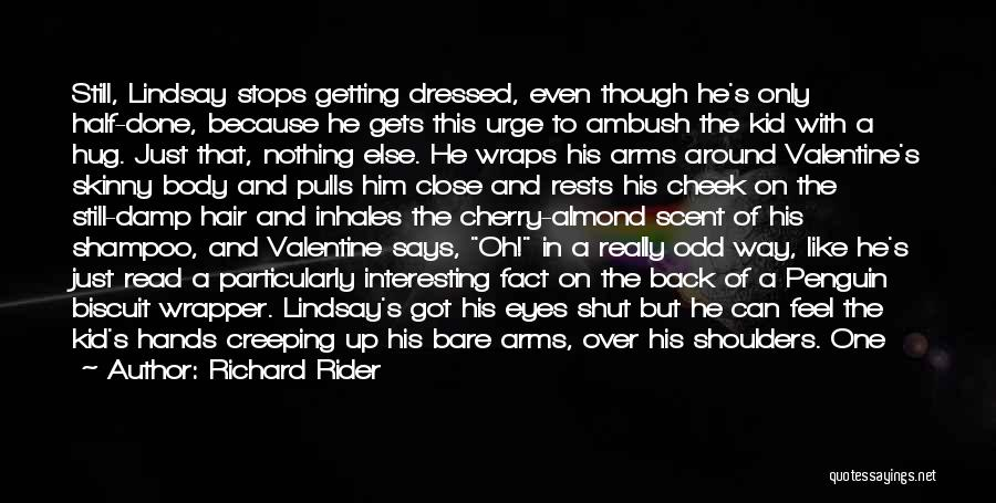 Done Over You Quotes By Richard Rider