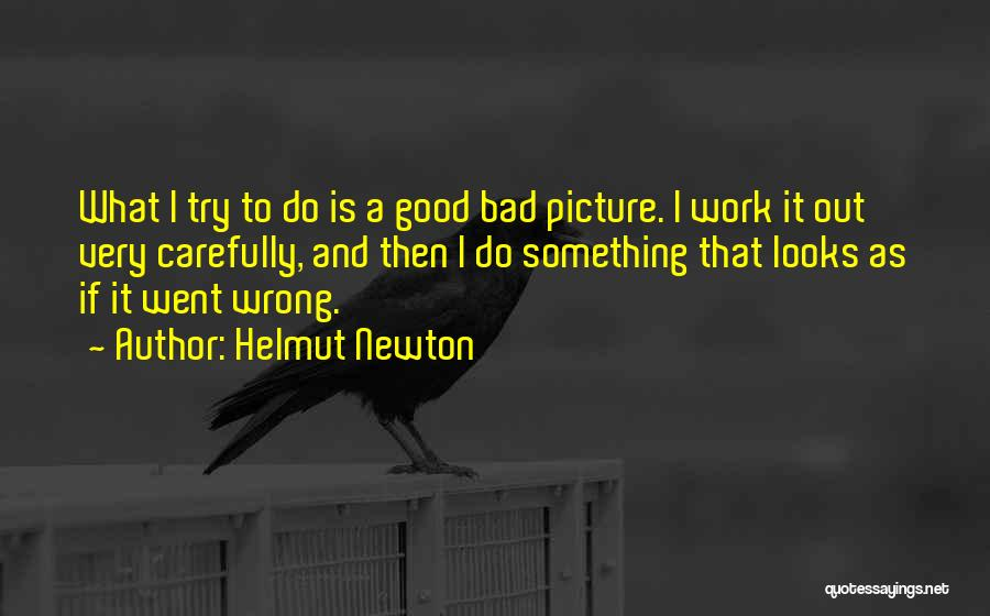Done Trying Picture Quotes By Helmut Newton