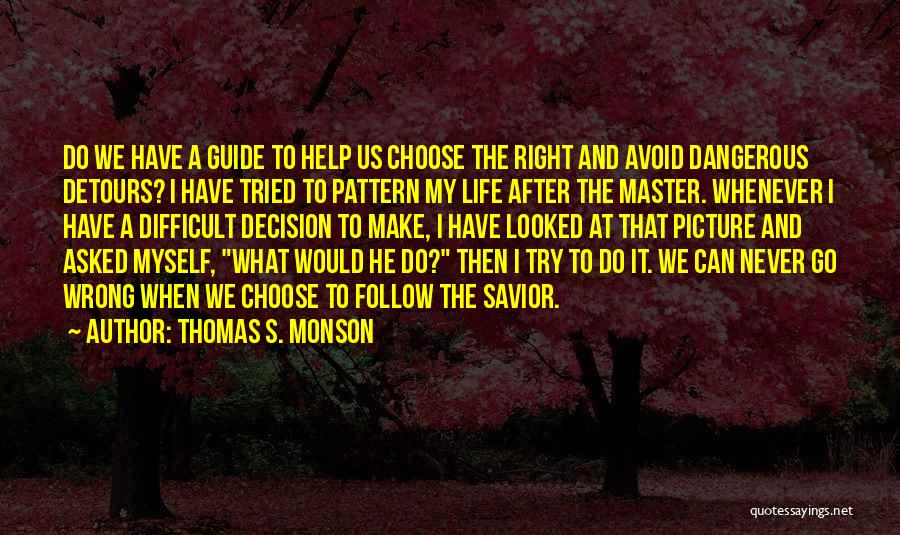 Done Trying Picture Quotes By Thomas S. Monson