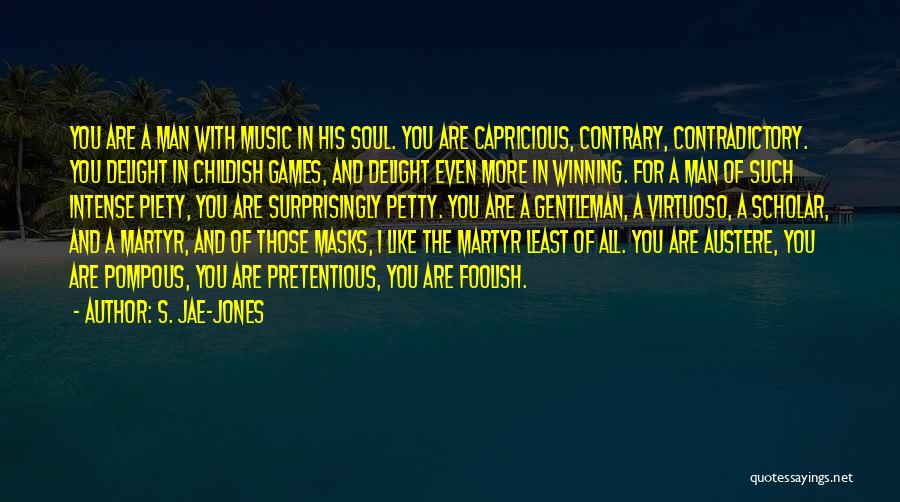 Done With Childish Games Quotes By S. Jae-Jones