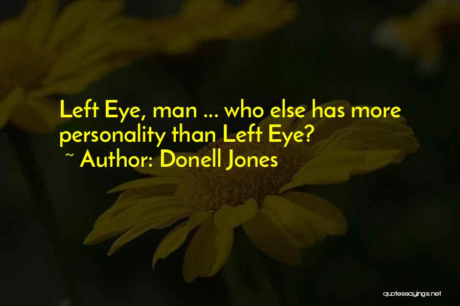Donell Jones Quotes 1598360