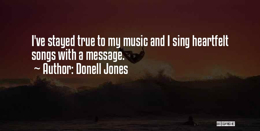 Donell Jones Quotes 853763
