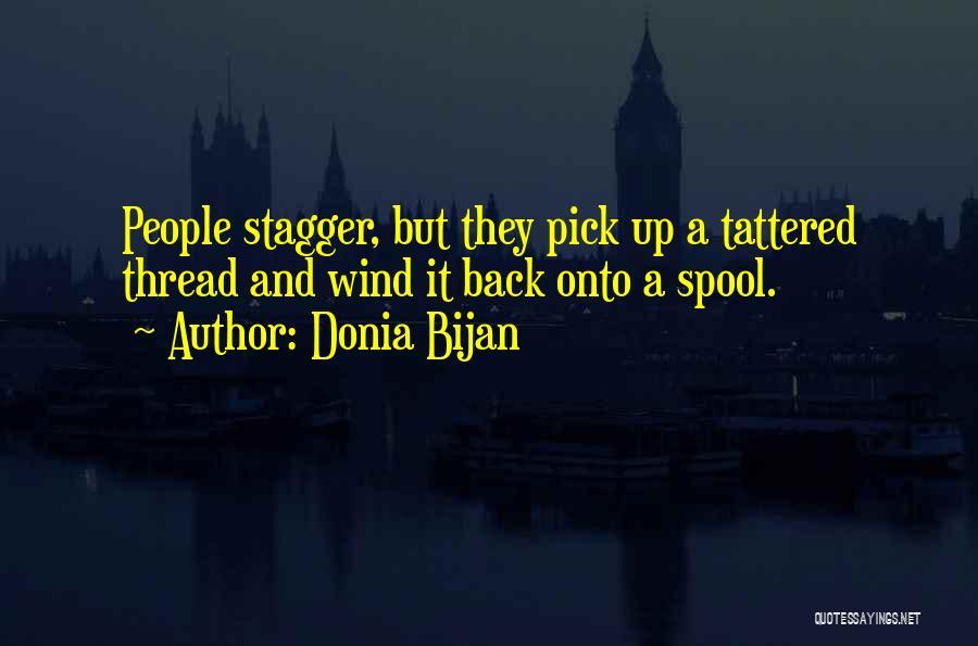 Donia Bijan Quotes 599831