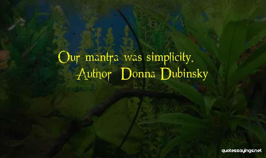 Donna Dubinsky Quotes 1814343