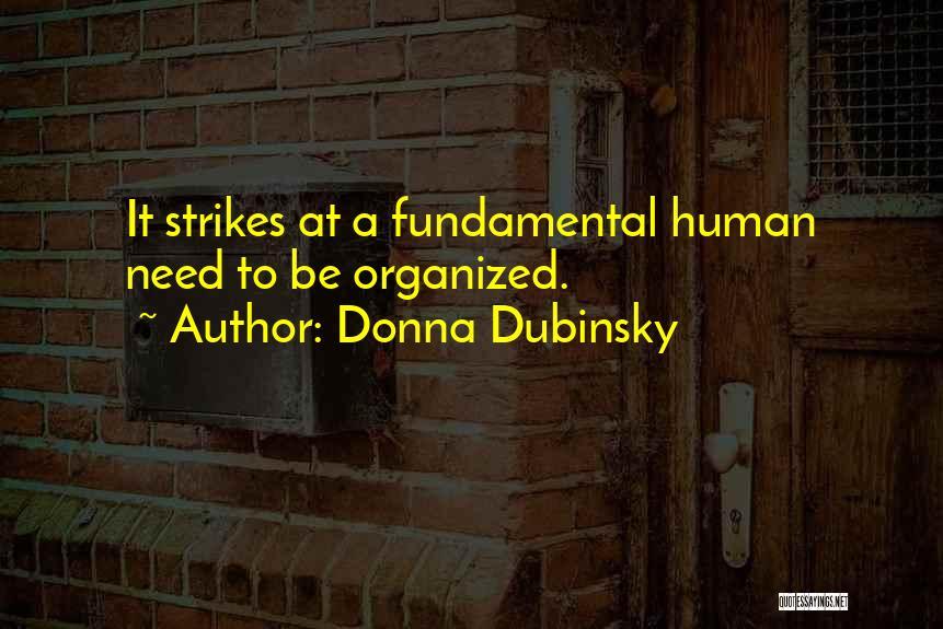 Donna Dubinsky Quotes 2127307