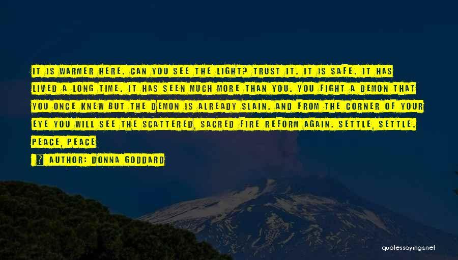 Donna Goddard Quotes 1012929