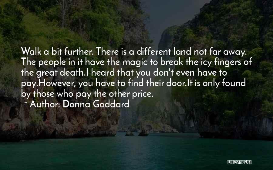 Donna Goddard Quotes 1296460