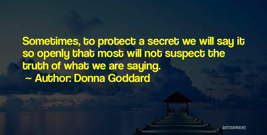 Donna Goddard Quotes 138831