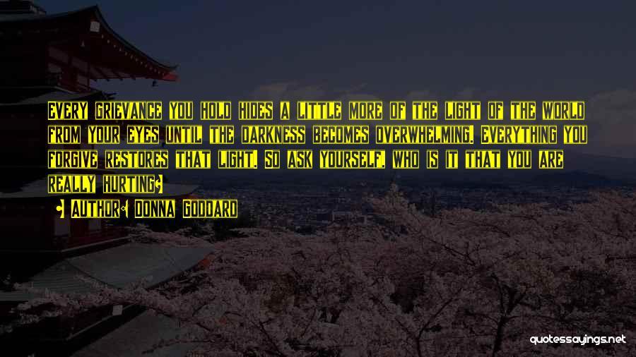 Donna Goddard Quotes 1646675