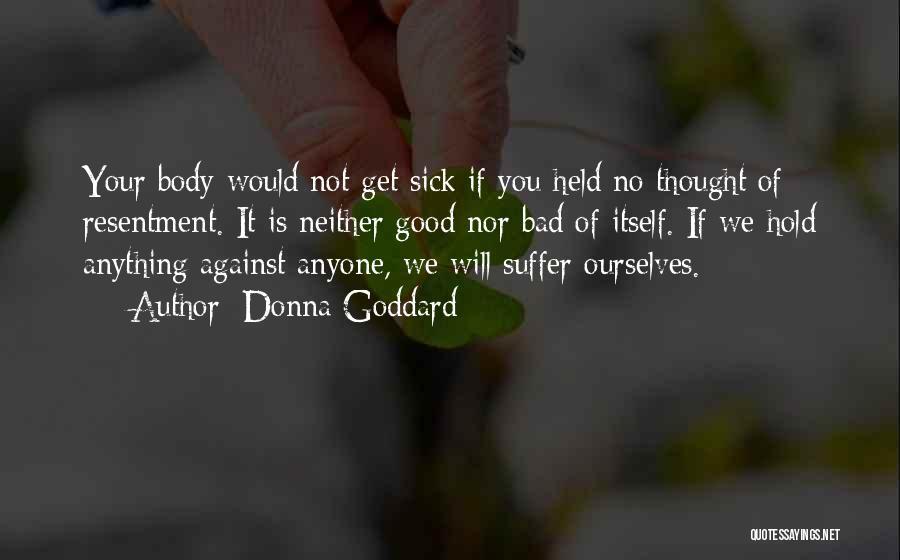 Donna Goddard Quotes 1696572