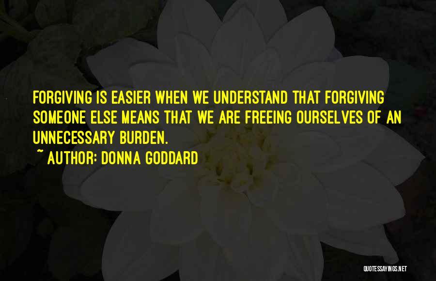 Donna Goddard Quotes 173029