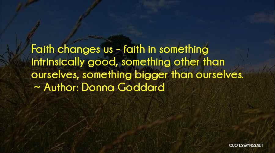 Donna Goddard Quotes 1997545
