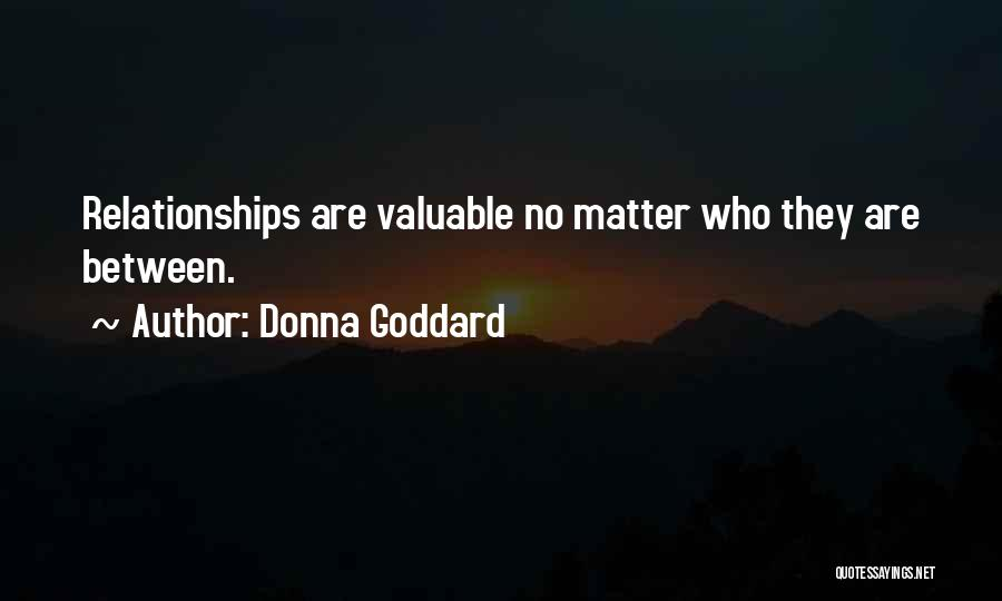 Donna Goddard Quotes 544678