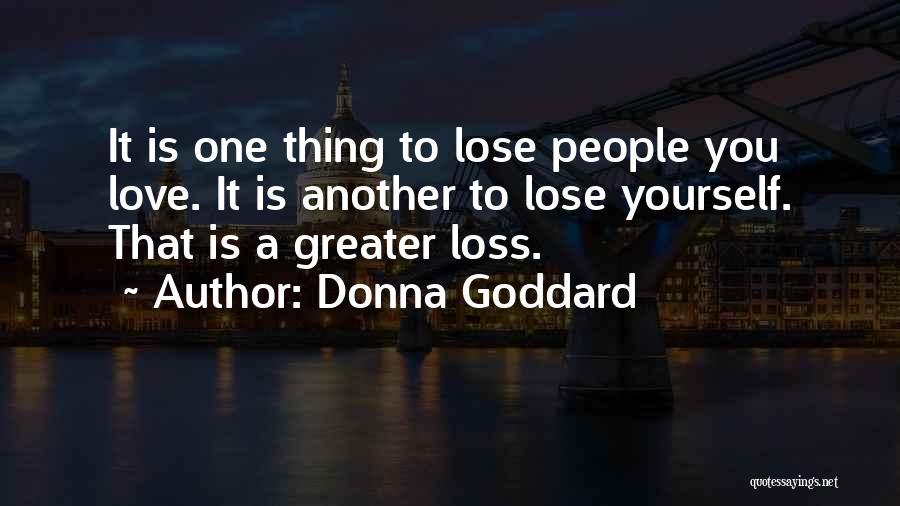 Donna Goddard Quotes 555390