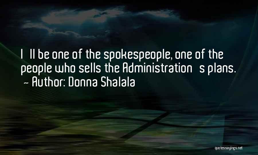 Donna Shalala Quotes 1033444