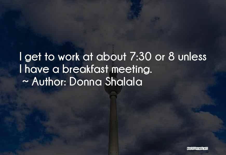 Donna Shalala Quotes 1054548