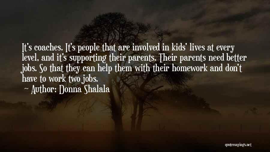 Donna Shalala Quotes 1090246