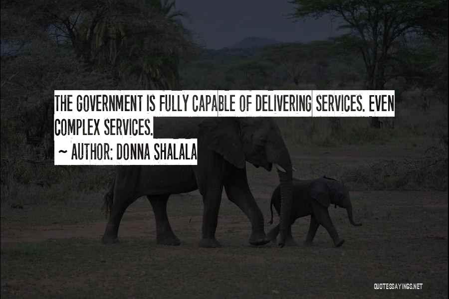 Donna Shalala Quotes 1309052