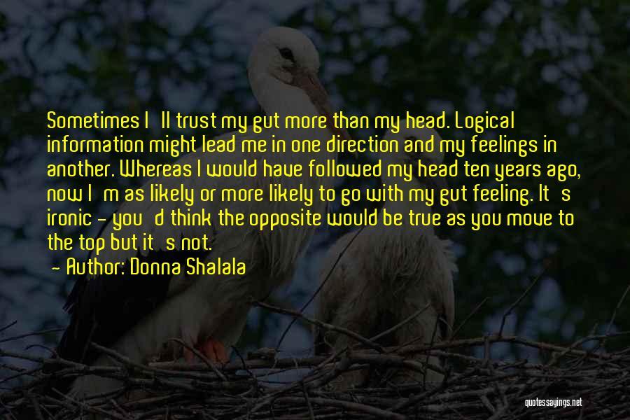 Donna Shalala Quotes 1462357