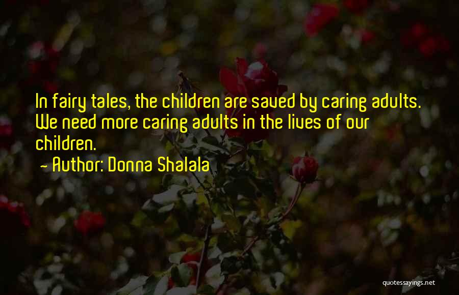 Donna Shalala Quotes 1797317