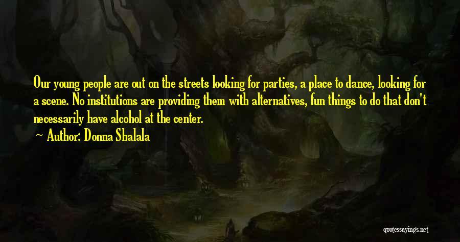 Donna Shalala Quotes 1965905