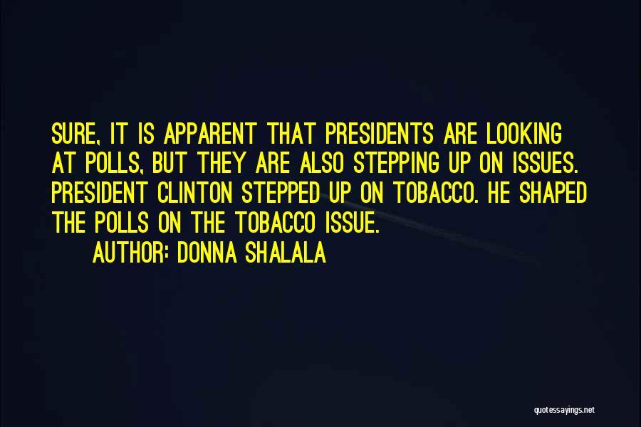 Donna Shalala Quotes 2081969
