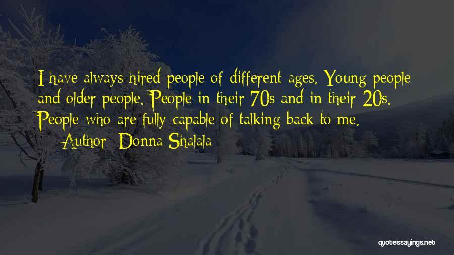 Donna Shalala Quotes 2270083