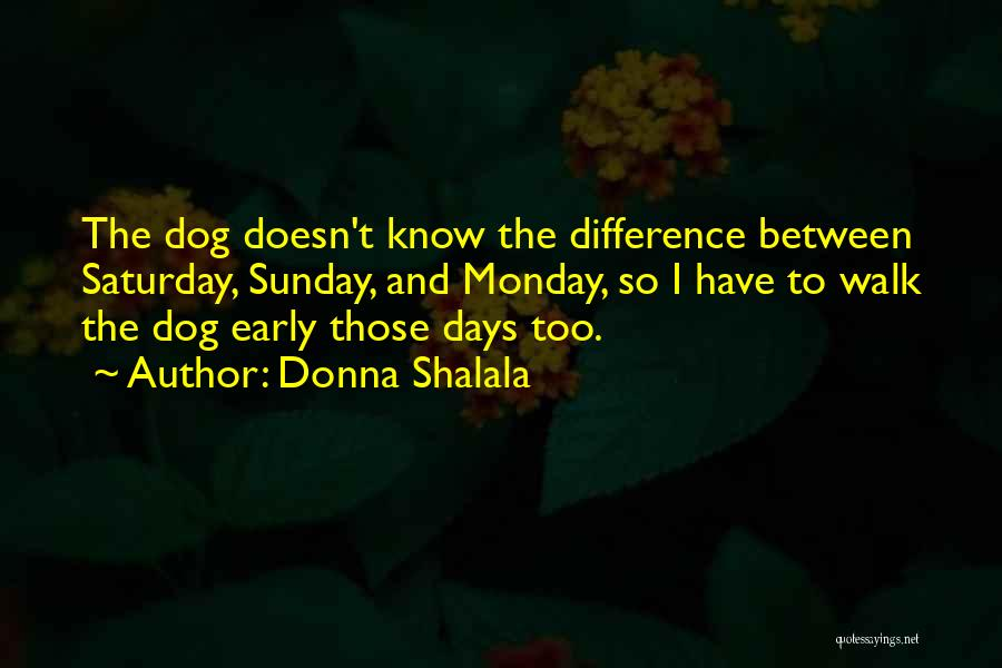 Donna Shalala Quotes 245299