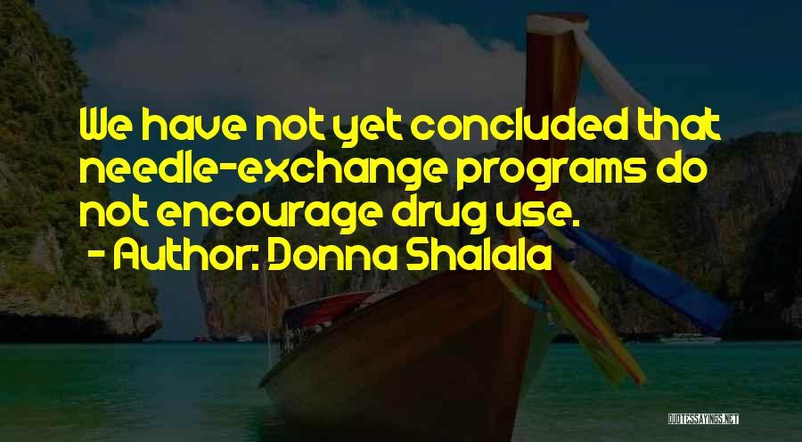 Donna Shalala Quotes 421217