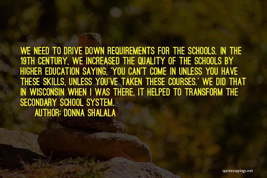 Donna Shalala Quotes 440377