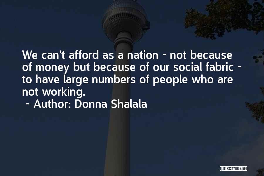 Donna Shalala Quotes 454364