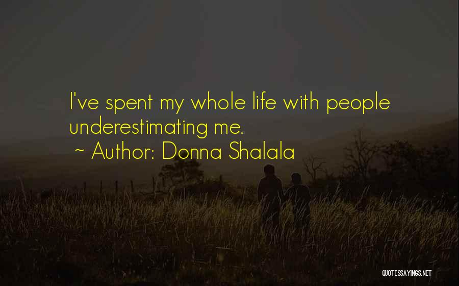 Donna Shalala Quotes 474177
