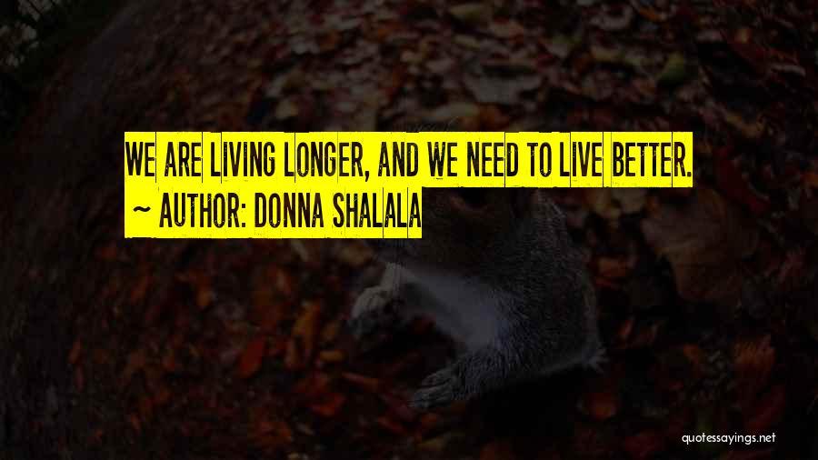 Donna Shalala Quotes 690247