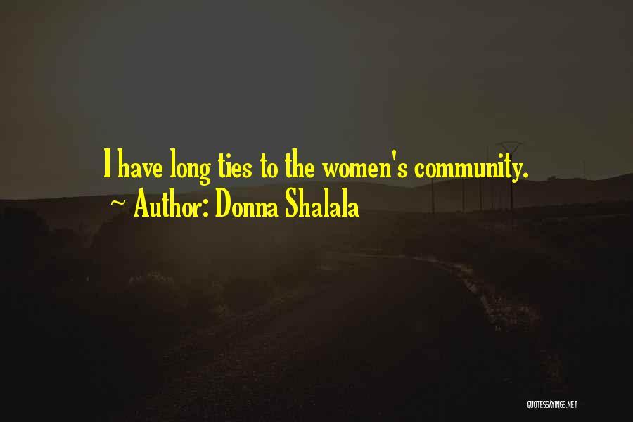 Donna Shalala Quotes 830419