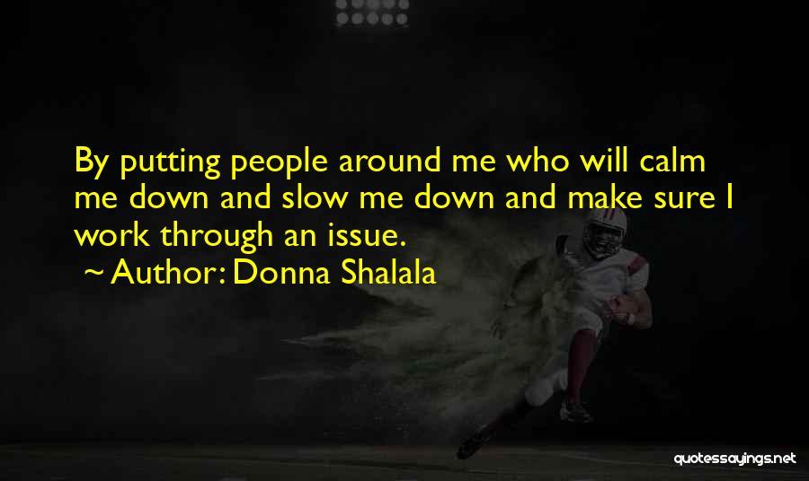 Donna Shalala Quotes 851985