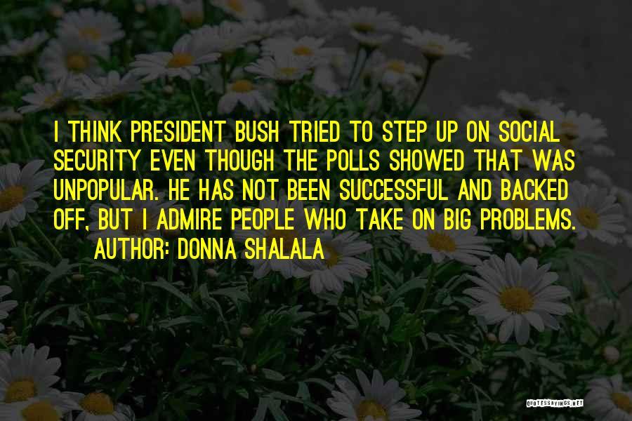 Donna Shalala Quotes 935521
