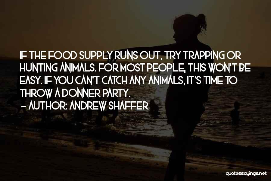 Donner Quotes By Andrew Shaffer