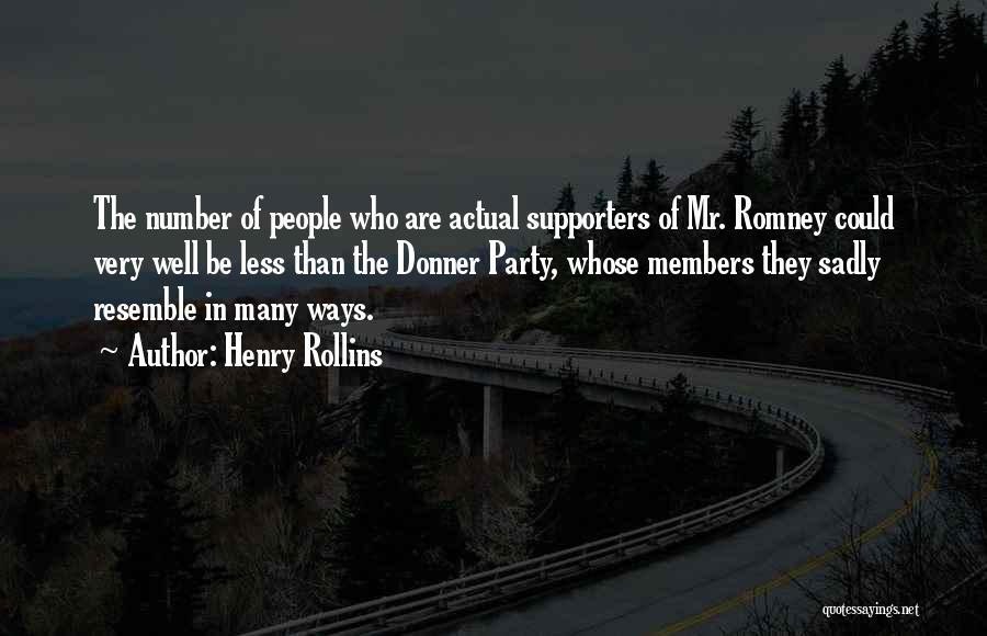 Donner Quotes By Henry Rollins