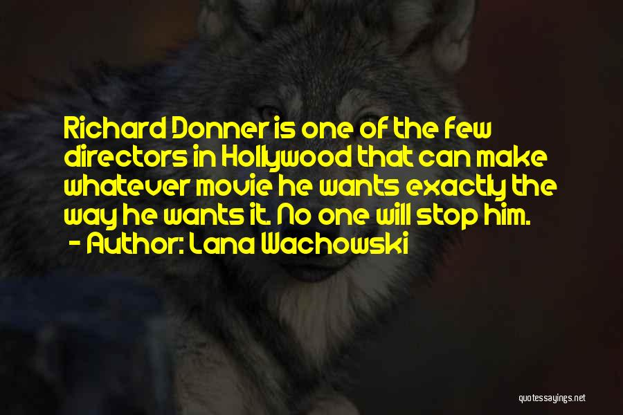Donner Quotes By Lana Wachowski