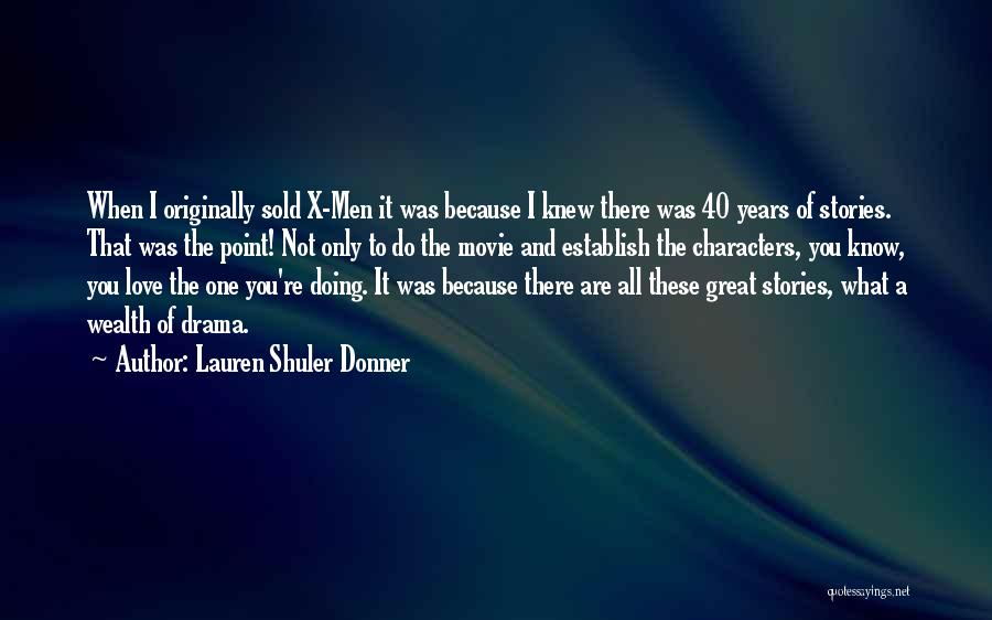Donner Quotes By Lauren Shuler Donner